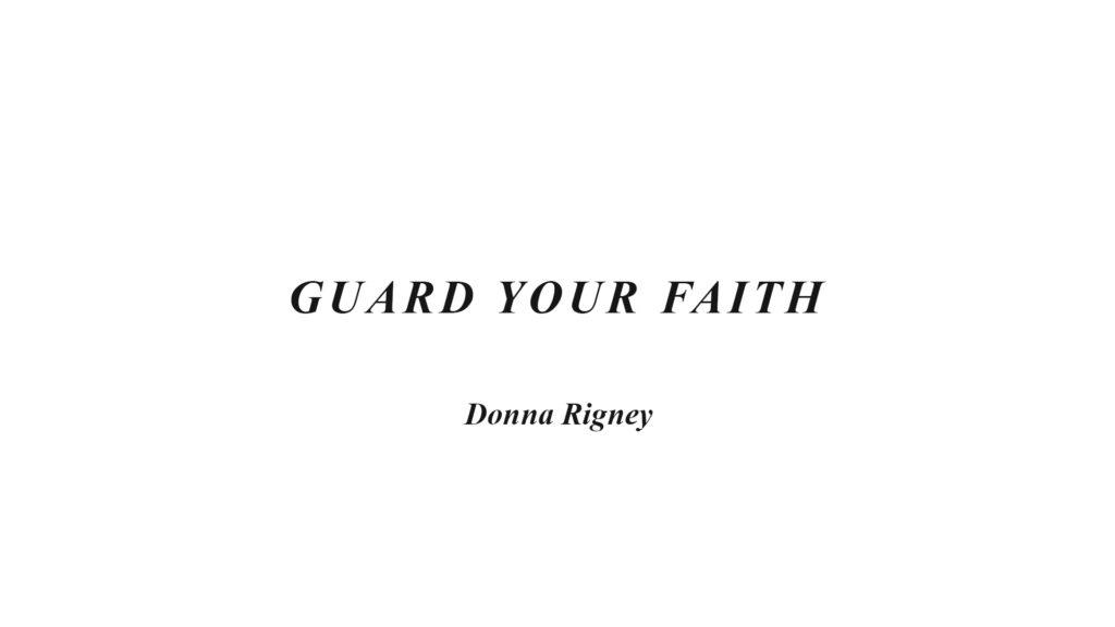 Guard Your Faith