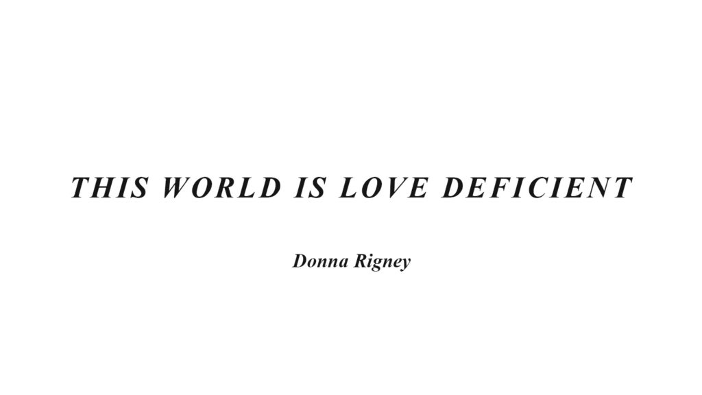 This World Is Love Deficient
